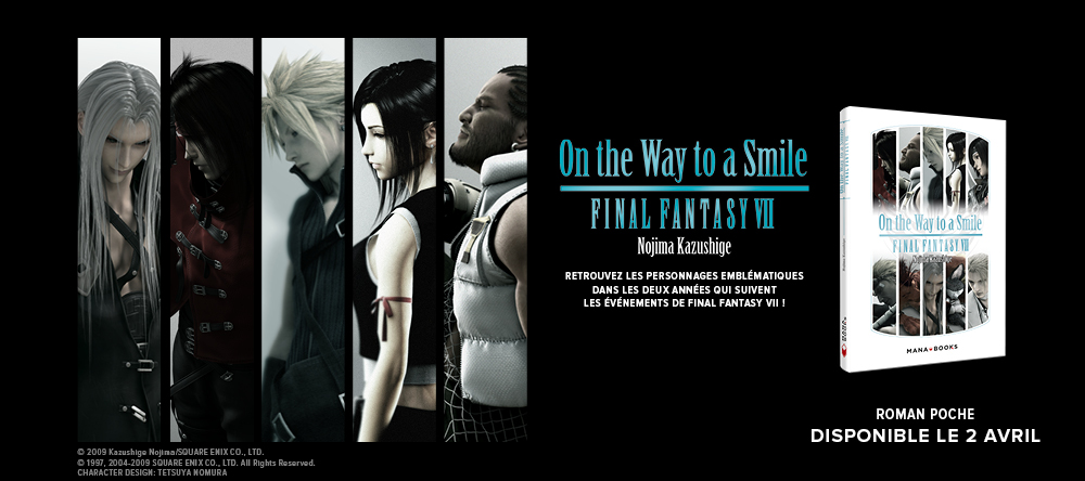 Final Fantasy VII - On the way to a smile arrive en poche !