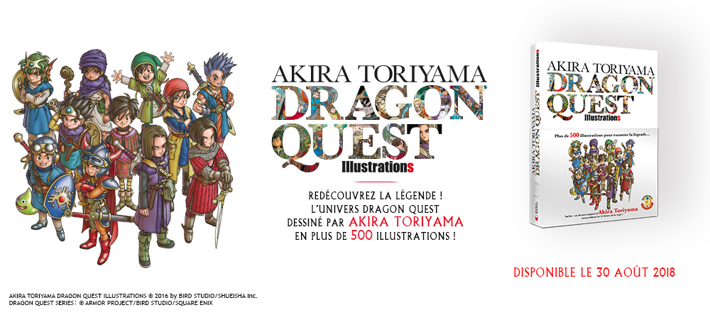 Le fabuleux artbook Akira Toriyama Dragon Quest Illustrations chez Mana Books !