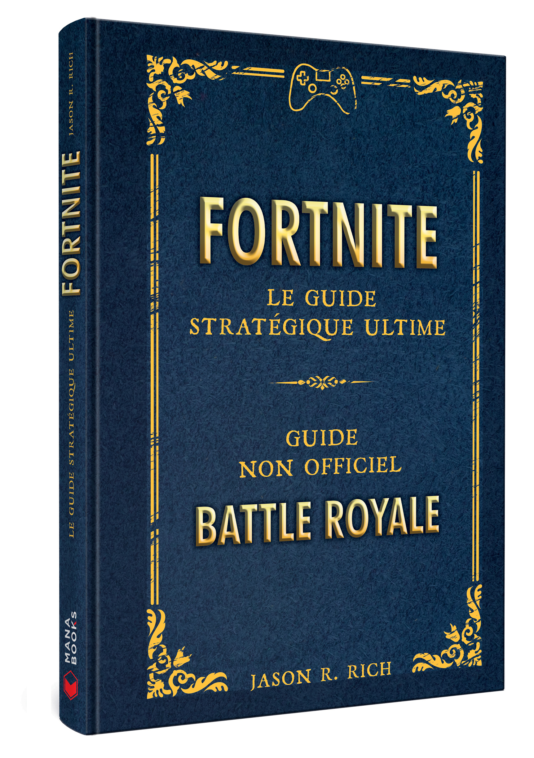 Fortnite Fortnite Le Guide Strategique Ultime Mana Books
